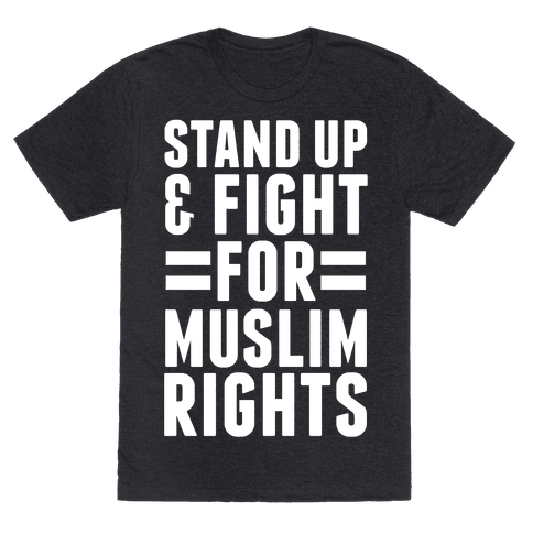 Stand Up & Fight For Muslim Rights