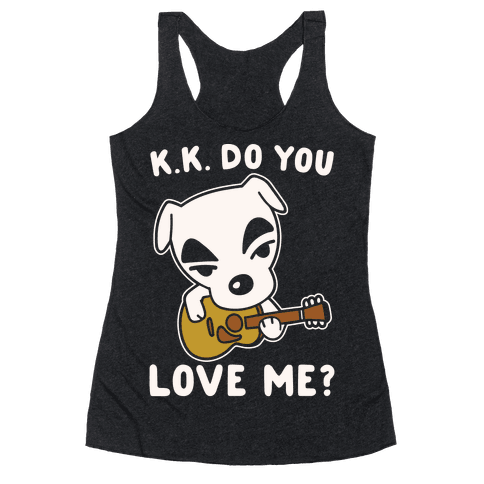 K.K. Do You Love Me Parody White Print Racerback Tank Top