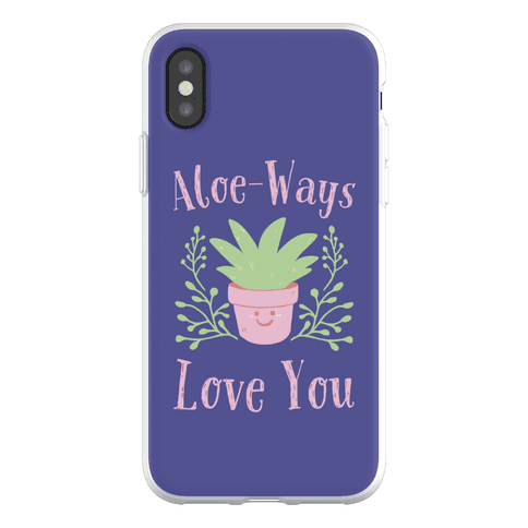 Aloe-Ways Love You Phone Flexi-Case