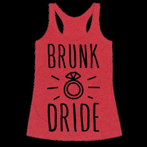 Brunk Dride