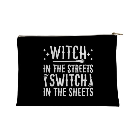 Witch In The Streets Switch In The Sheets Accessory Bag