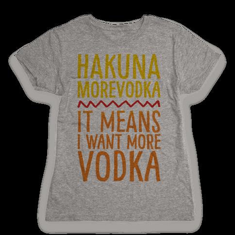 Hakuna Morevodka Parody Womens T-Shirt