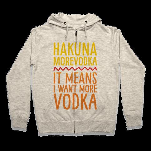 Hakuna Morevodka Parody Zip Hoodie