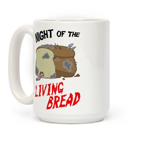 Night Of The Living Bread Coffee Mug
