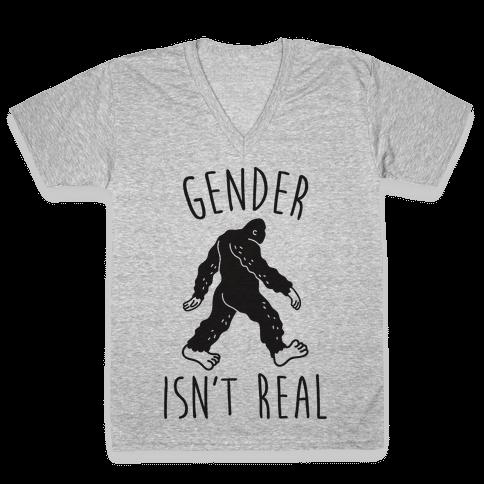 Gender Isn't Real (Sasquatch) V-Neck Tee Shirt