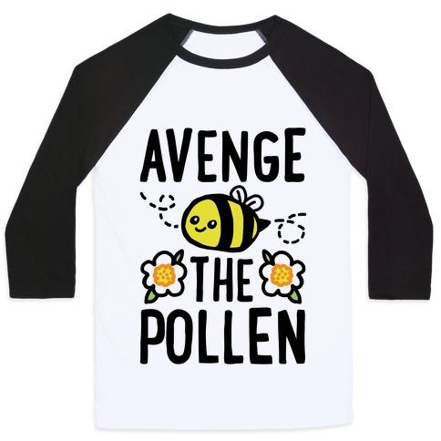 Avenge The Pollen Parody Baseball Tee