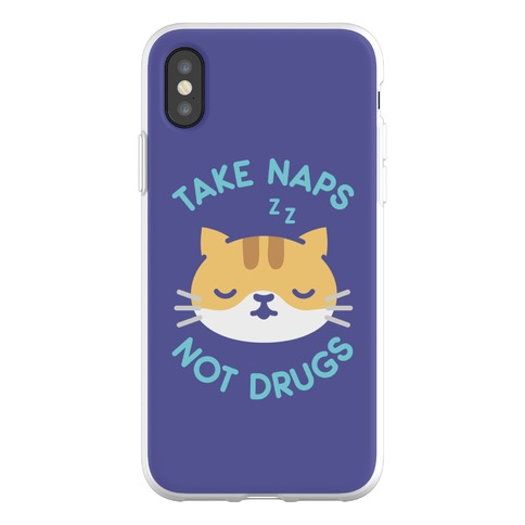 Take Naps Not Drugs Phone Flexi-Case
