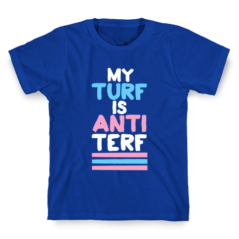 My Turf is Anti-TERF Kids T-Shirt