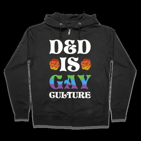 D&D Is Gay Culture Zip Hoodie