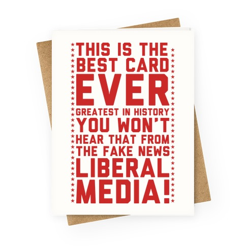 Fake News Liberal Media Greeting Card