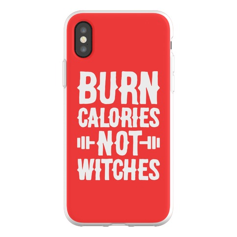 Burn Calories Not Witches Phone Flexi-Case