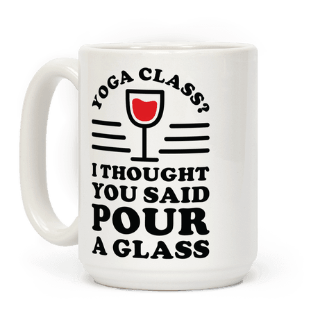 Yoga Class I Thought You Said