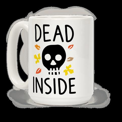Dead Inside Autumn Skull Coffee Mug