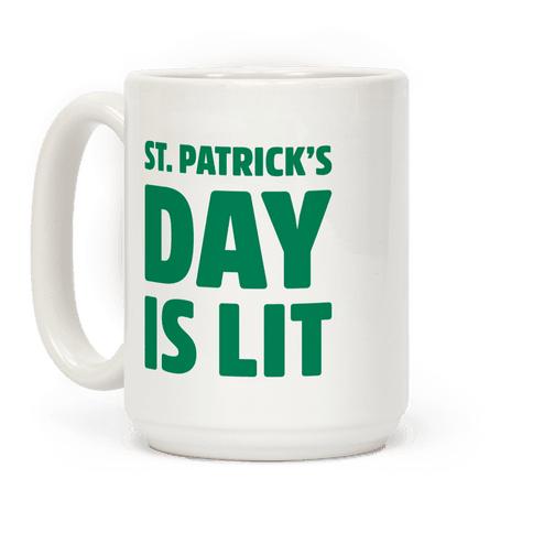 St. Patrick's Day Is Lit
