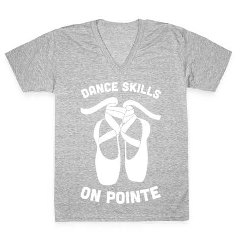Dance Skills On Pointe (White) V-Neck Tee Shirt