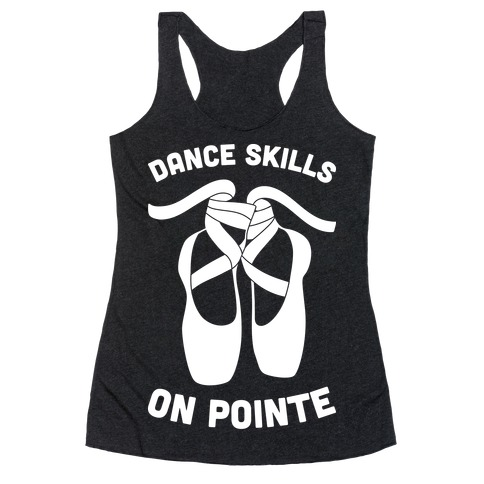 Dance Skills On Pointe (White) Racerback Tank Top