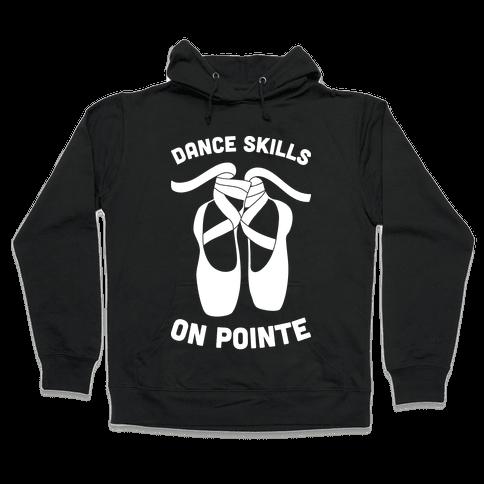 Dance Skills On Pointe (White) Hooded Sweatshirt