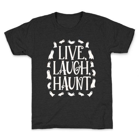 Live Laugh Haunt Kids T-Shirt