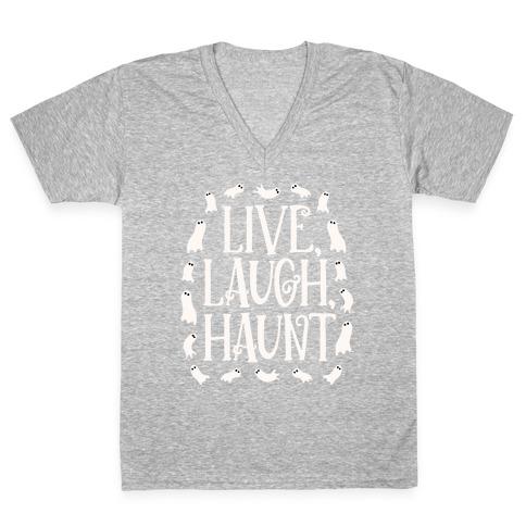 Live Laugh Haunt V-Neck Tee Shirt