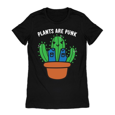 Plants Are Punk Womens T-Shirt
