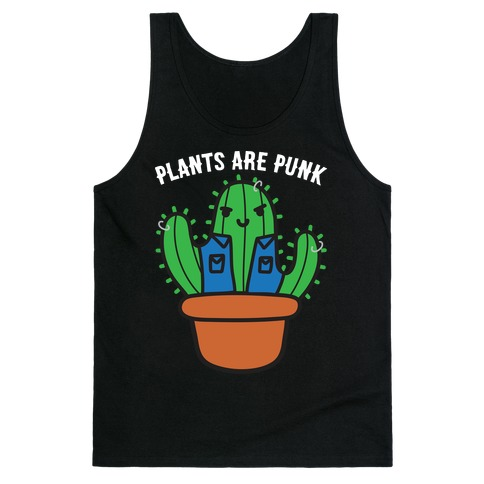 Plants Are Punk Tank Top