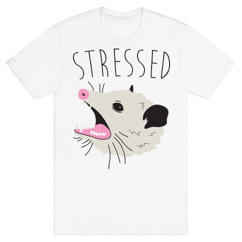 Stressed Opossum T-Shirt