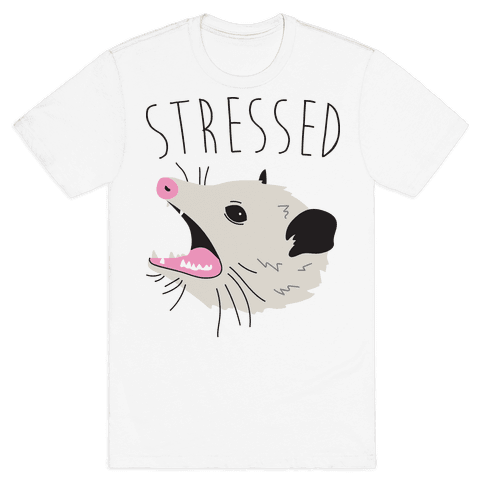 Stressed Opossum Mens T-Shirt