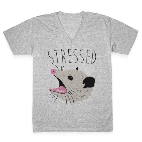 Stressed Opossum V-Neck Tee Shirt