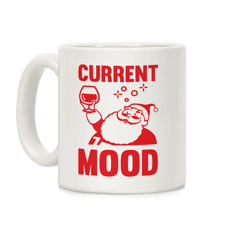 Current Mood Coffee Mug