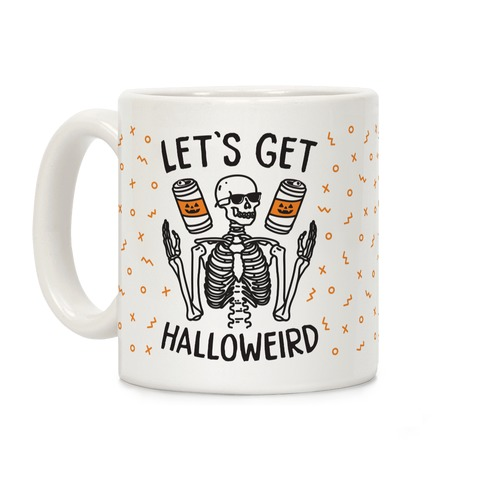 Let's Get Halloweird Coffee Mug
