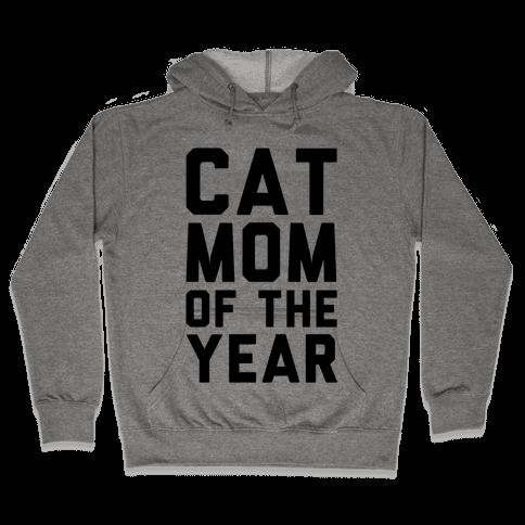 Cat Mom Of The Year Hooded Sweatshirt