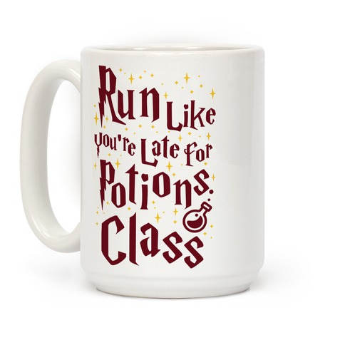Run Like You're Late For Potions Class Coffee Mug