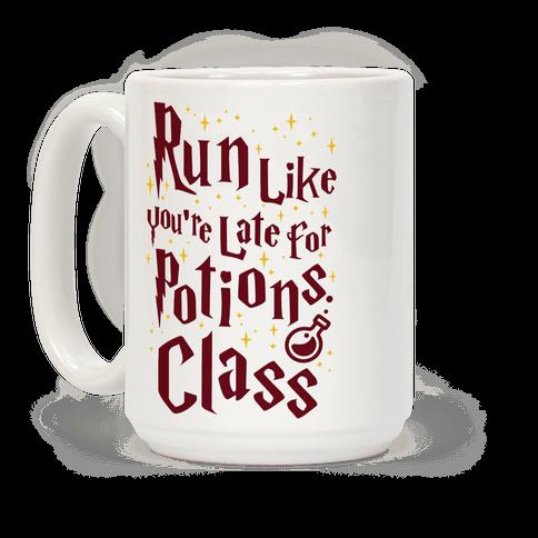 Run Like You're Late For Potions Class Coffee Mug