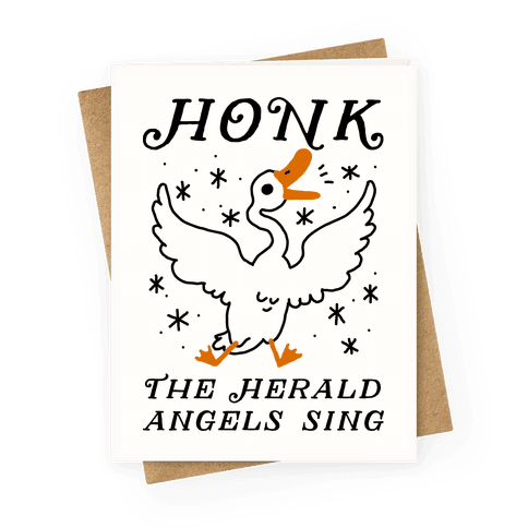 Honk The Herald Angels Sing! Greeting Card