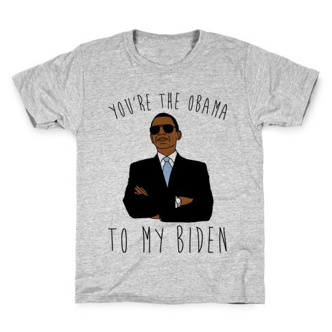 You're The Obama To My Biden Pairs Shirt Kids T-Shirt
