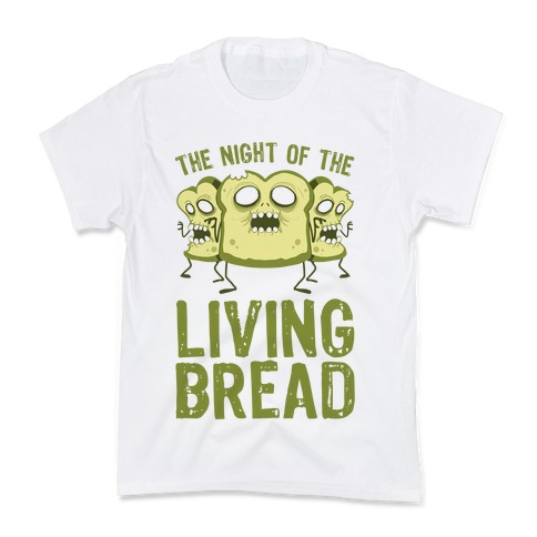 The Night Of The Living Bread Kids T-Shirt