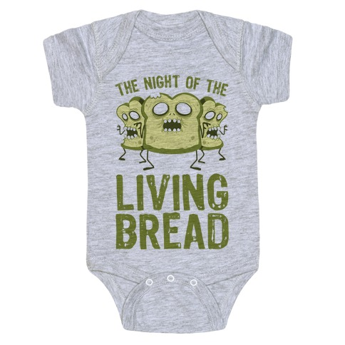 The Night Of The Living Bread Baby Onesy