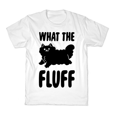 What the Fluff Kids T-Shirt