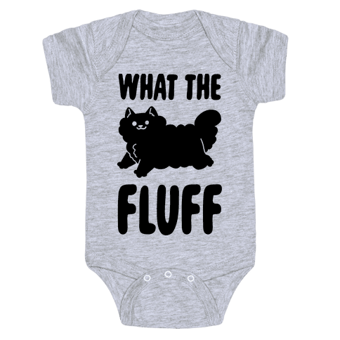 What the Fluff Baby Onesy