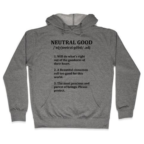 Neutral Good Definition Hooded Sweatshirt