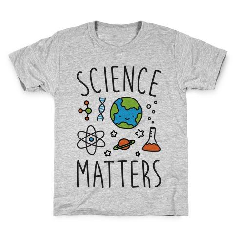 Science Matters Kids T-Shirt