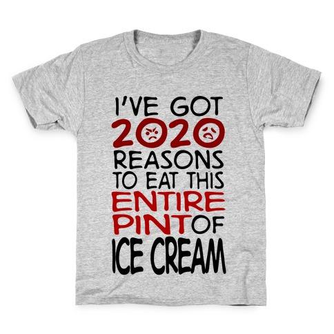 2020 Reasons To Eat Ice Cream Kids T-Shirt