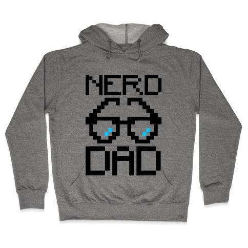 Nerd Dad  Hooded Sweatshirt