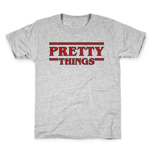 Pretty Things Kids T-Shirt