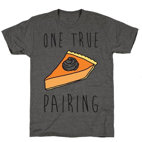One True Pairing Parody T-Shirt