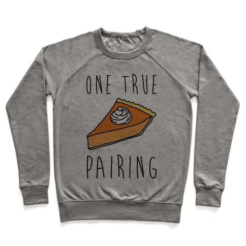 One True Pairing Parody Pullover