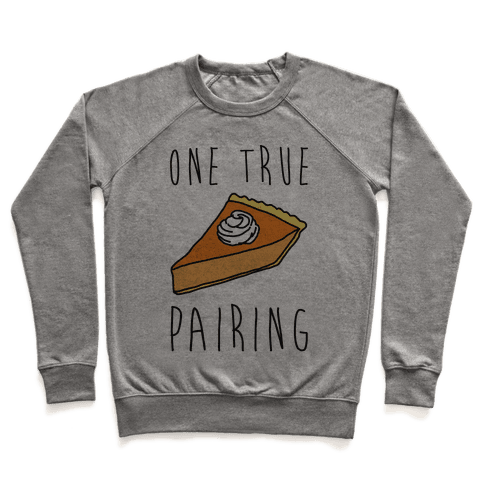 One True Pairing Parody Pullover