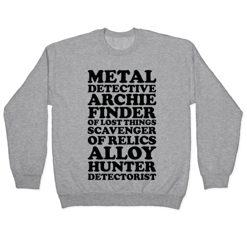 Metal Detective Archie Finder Of Lost Things Pullover
