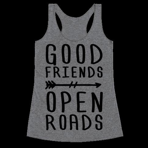 Good Friends Open Roads Racerback Tank Top
