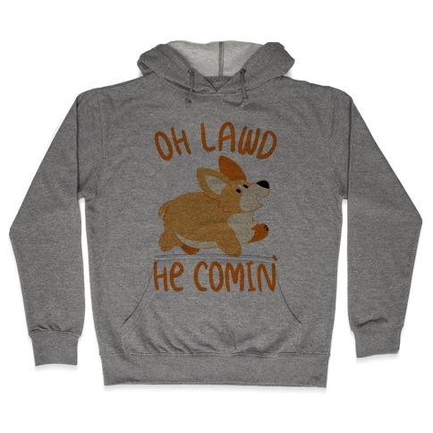 Oh Lawd He Comin' Corgi Hooded Sweatshirt